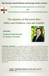 The Injustice of Sea Level Rise: Ethics and Evidence, Lies and Liability--Event Poster by Professor Keith Rizzardi
