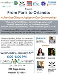 From Paris to Orlando: Achieving Climate Justice in Our Communities by Tim Heberlein, Moderator; Josephine Balzac, Esq.; Jasmine Burney; Chris Castro; and Jeannie Economos