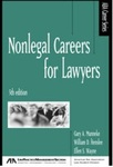 Nonlegal Careers for Lawyers, 5th Edition by William D. Henslee