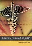Voices in Medical Sociology: Contemporary and Historical Perspectives by Patricia A. Broussard