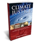 Climate Justice: Case Studies in Global and Regional Governance Challenges by Randall S. Abate
