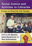 Social Justice and Activism in Libraries by Paul J. McLaughlin