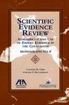Scientific Evidence Review: Admissibility and Use of Expert Evidence in the Courtroom