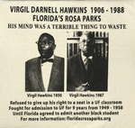 Virgil Darnell Hawkins 1906 - 1988 Florida's Rosa Parks T-shirt by Harley Herman