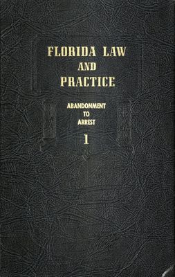 Florida Law and Practice--Secondary Source