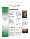 Florida A&M University College of Law Newsletter Volume 1, Issue 1 by FAMU College of Law