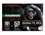 The Legal Battle on Personhood Debate by Steve Wise, Bob Kohn, and Joseph Richard Hurt
