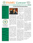 FAMU Lawyer and 2006-2007 Annual Report Volume 6, Issue 1 by FAMU College of Law