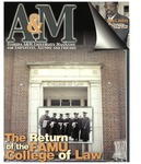 A&M  Florida A&M University Magazine for Employees, Alumni and Friends:  The Return of the FAMU College of Law